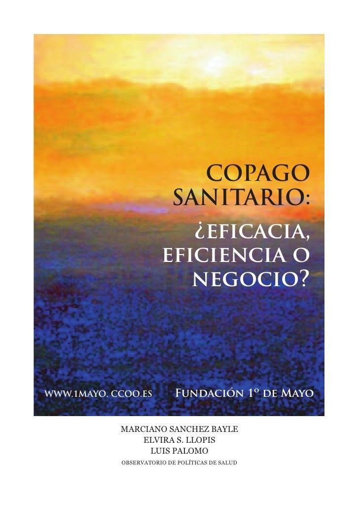 COPAGO                          SANITARIO:                          ¿eficacia,                       eficiencia o         ...