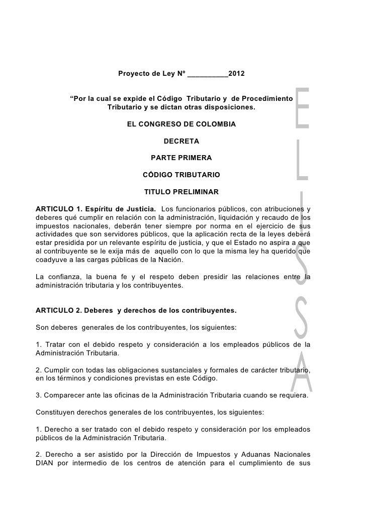 """Proyecto de Ley Nº __________2012          """"Por la cual se expide el Código Tributario y de Procedimiento                 ..."""