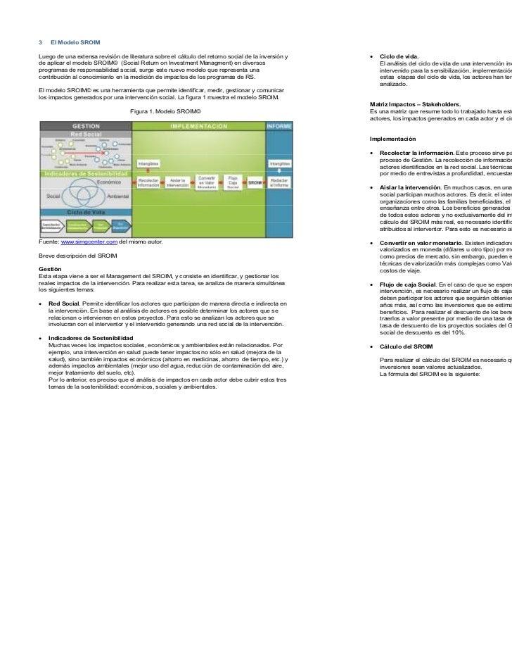 3   El Modelo SROIMLuego de una extensa revisión de literatura sobre el cálculo del retorno social de la inversión y   •  ...