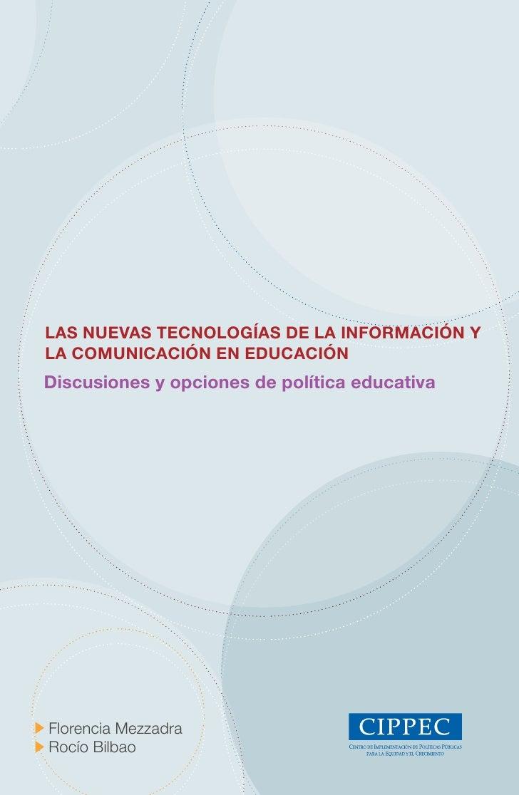 Las nuevas tecnoLogías de La información y La comunicación en educación discusiones y opciones de política educativa     F...