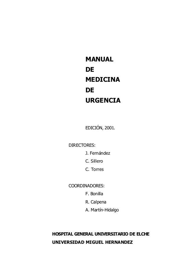 MANUAL             DE             MEDICINA             DE             URGENCIA             EDICIÓN, 2001.      DIRECTORES:...