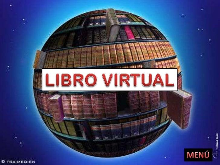 1.- ¿Qué es libro virtual?2.- Sabías que…3.- Sugerencias