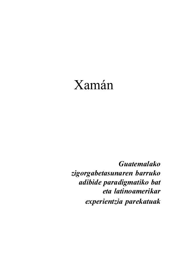 Xamán  Guatemalako zigorgabetasunaren barruko adibide paradigmatiko bat eta latinoamerikar experientzia parekatuak