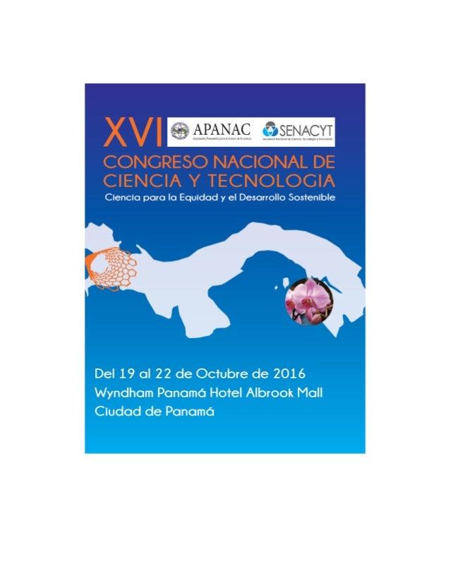 XVI CONGRESO NACIONAL DE CIENCIA Y TECNOLOGÍA ORGANIZADO POR LA ASOCIACIÓN PANAMEÑA PARA EL AVANCE DE LA CIENCIA APANAC 19...