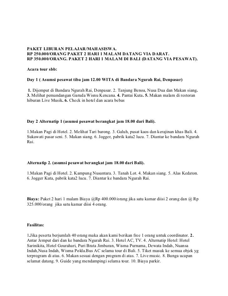 PAKET LIBURAN PELAJAR/MAHASISWA.RP 250.000/ORANG PAKET 2 HARI 1 MALAM DATANG VIA DARAT.RP 350.000/ORANG. PAKET 2 HARI 1 MA...