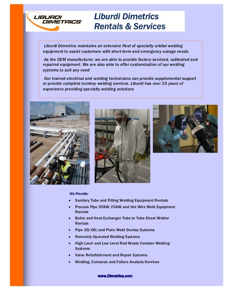 Liburdi Dimetrics                           Rentals & ServicesLiburdi Dimetrics maintains an extensive fleet of specialty ...