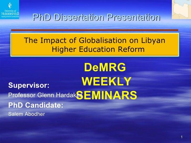 PhD Dissertation Presentation DeMRG  WEEKLY SEMINARS Supervisor :   Professor Glenn Hardaker  PhD Candidate: Salem Abodh...