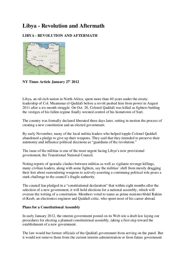 Libya - Revolution and AftermathLIBYA - REVOLUTION AND AFTERMATHNY Times Article January 27 2012Libya, an oil-rich nation ...