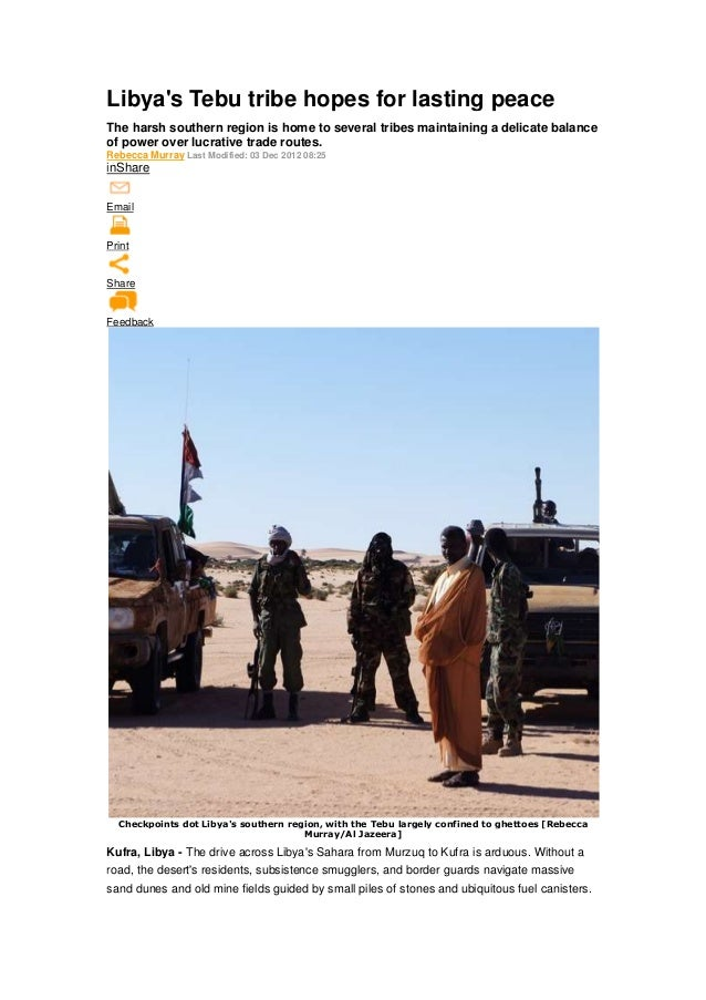 Libya's Tebu tribe hopes for lasting peace The harsh southern region is home to several tribes maintaining a delicate bala...
