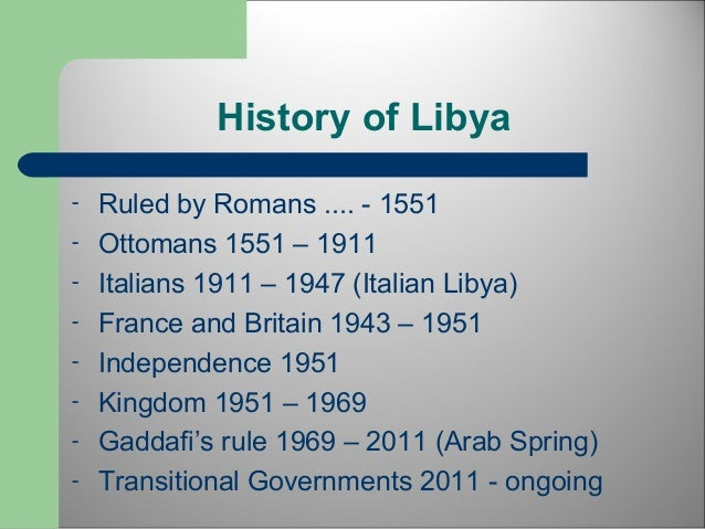 historical background of libya Pepsico has a rich tradition of providing customers with a portfolio of brands discover the historical moments from a global leader in food and beverage.