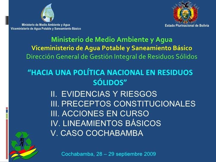 """Ministerio de Medio Ambiente y Agua Viceministerio de Agua Potable y Saneamiento Básico """" HACIA UNA POLÍTICA NACIONAL EN R..."""