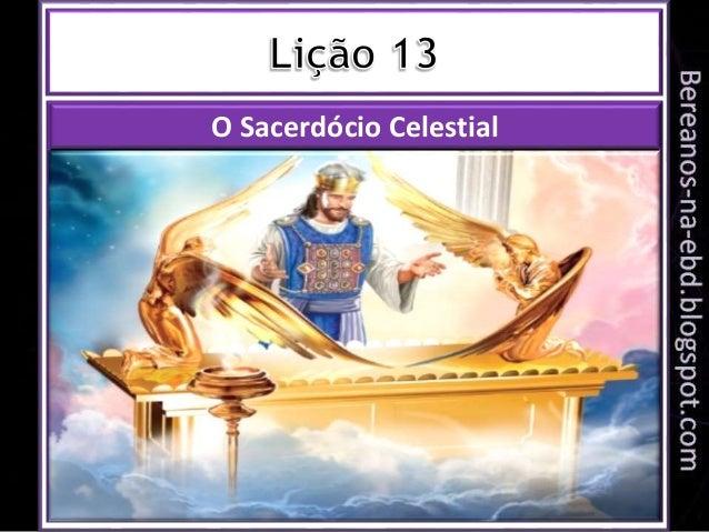 O Sacerdócio Celestial
