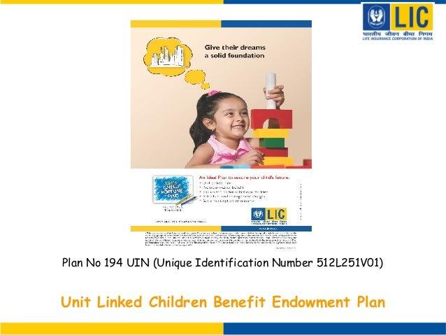 Unit Linked Children Benefit Endowment PlanPlan No 194 UIN (Unique Identification Number 512L251V01)