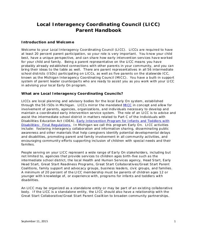September 11, 2015 1 Local Interagency Coordinating Council (LICC) Parent Handbook Introduction and Welcome Welcome to you...