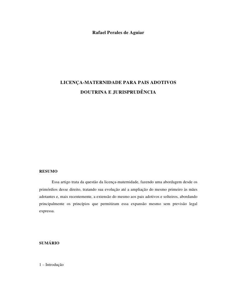 Rafael Perales de Aguiar                 LICENÇA-MATERNIDADE PARA PAIS ADOTIVOS                         DOUTRINA E JURISPR...