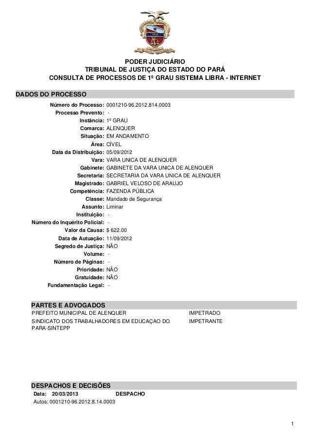 PODER JUDICIÁRIO TRIBUNAL DE JUSTIÇA DO ESTADO DO PARÁ CONSULTA DE PROCESSOS DE 1º GRAU SISTEMA LIBRA - INTERNET DADOS DO ...