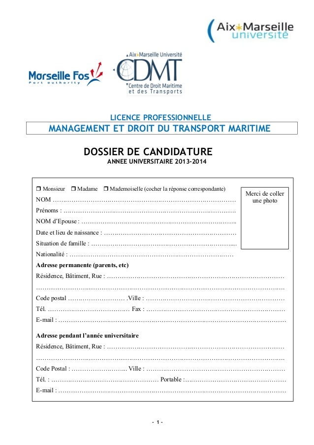 LICENCE PROFESSIONNELLE MANAGEMENT ET DROIT DU TRANSPORT MARITIME DOSSIER DE CANDIDATURE ANNEE UNIVERSITAIRE 2013-2014 - 1...