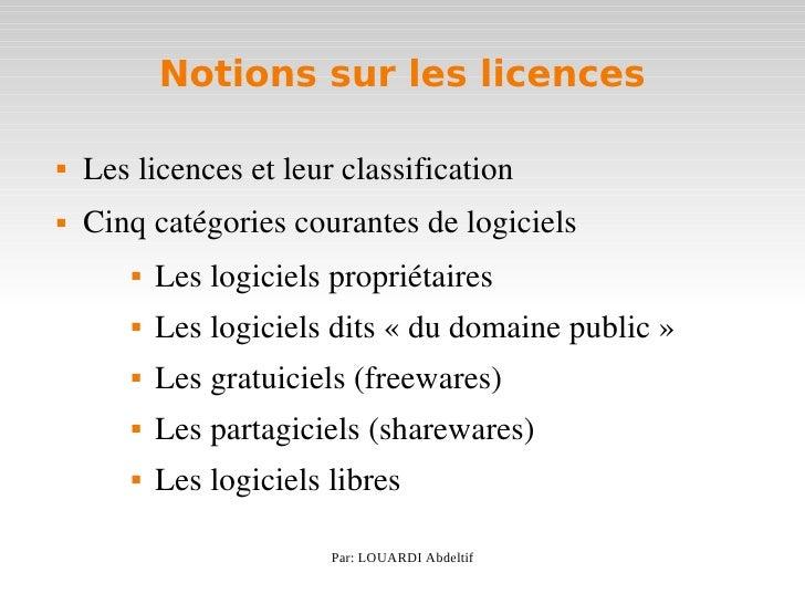 Notions sur les licences      Leslicencesetleurclassification         Cinqcatégoriescourantesdelogiciels        ...