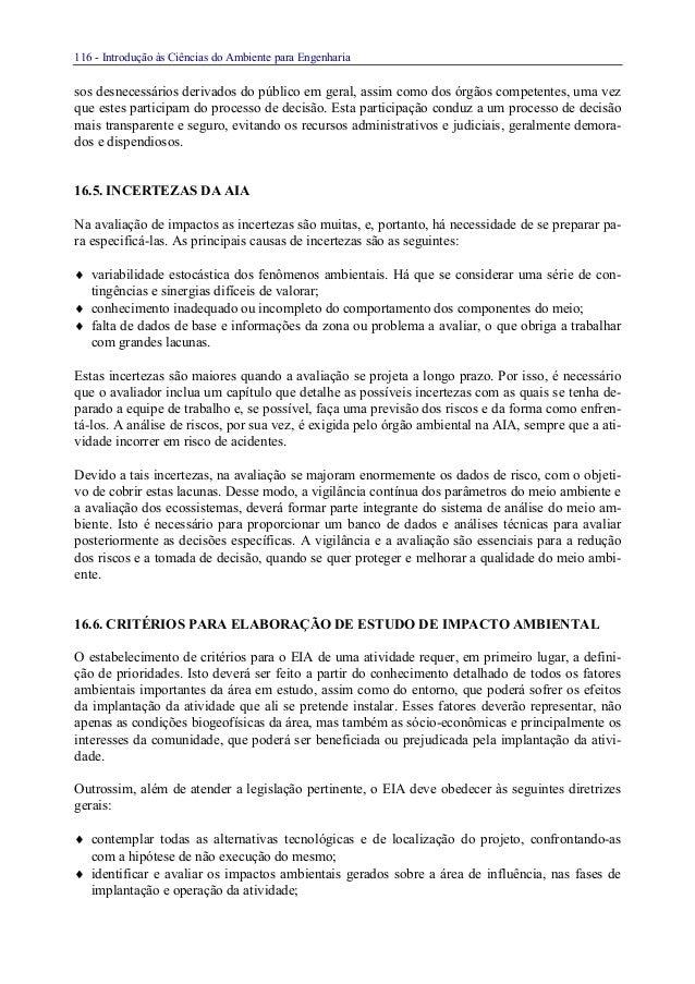 116 - Introdução às Ciências do Ambiente para Engenhariasos desnecessários derivados do público em geral, assim como dos ó...