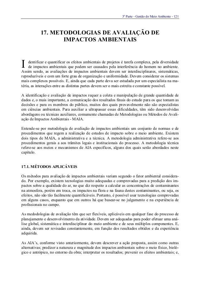 3aParte - Gestão do Meio Ambiente - 12117. METODOLOGIAS DE AVALIAÇÃO DEIMPACTOS AMBIENTAISdentificar e quantificar os efei...