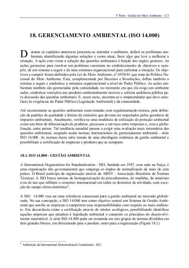 3aParte - Gestão do Meio Ambiente - 12718. GERENCIAMENTO AMBIENTAL (ISO 14.000)urante os capítulos anteriores procurou-se ...