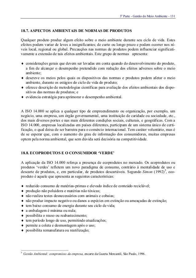 3aParte - Gestão do Meio Ambiente - 13118.7. ASPECTOS AMBIENTAIS DE NORMAS DE PRODUTOSQualquer produto produz algum efeito...