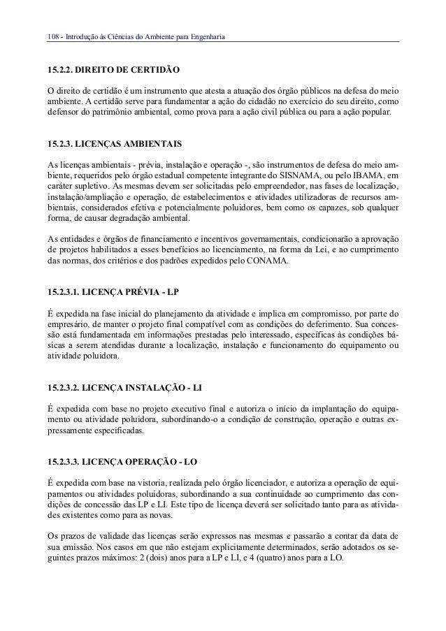 108 - Introdução às Ciências do Ambiente para Engenharia15.2.2. DIREITO DE CERTIDÃOO direito de certidão é um instrumento ...