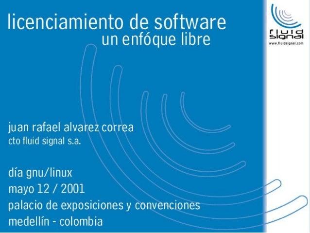 Licenciamiento de software, un enfoque libre