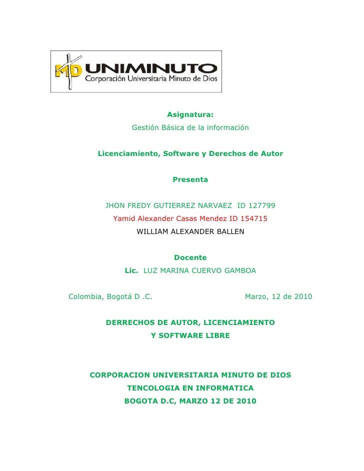 Asignatura:                 Gestión Básica de la información          Licenciamiento, Software y Derechos de Autor        ...