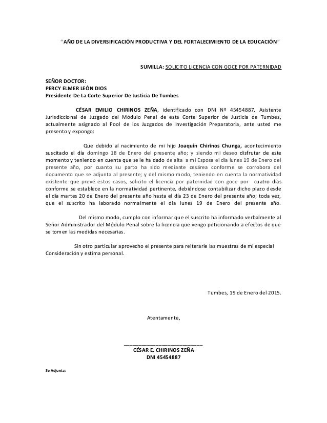 """""""AÑO DE LA DIVERSIFICACIÓN PRODUCTIVA Y DEL FORTALECIMIENTO DE LA EDUCACIÓN"""" SUMILLA: SOLICITO LICENCIA CON GOCE POR PATER..."""