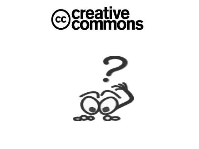 QUE ES???• Es una organización sin fines de lucro quepromueve el intercambio y utilización legal decontenidos cubiertos po...