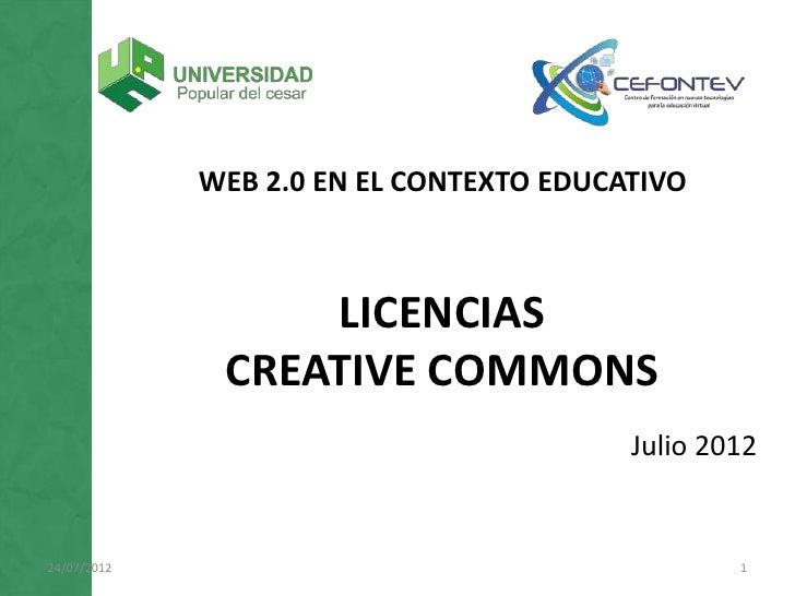 WEB 2.0 EN EL CONTEXTO EDUCATIVO                  LICENCIAS              CREATIVE COMMONS                                 ...