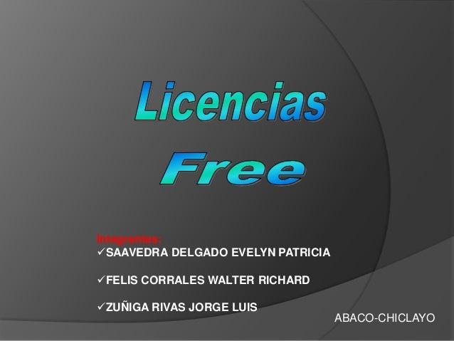 Integrantes:SAAVEDRA DELGADO EVELYN PATRICIAFELIS CORRALES WALTER RICHARDZUÑIGA RIVAS JORGE LUIS                       ...