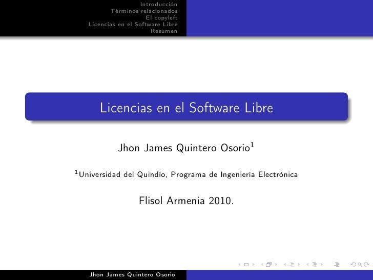 Introducción           Términos relacionados                        El copyleft    Licencias en el Software Libre         ...