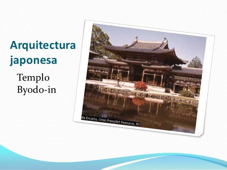 Arquitectura japonesa<br />Templo Byodo-in<br />