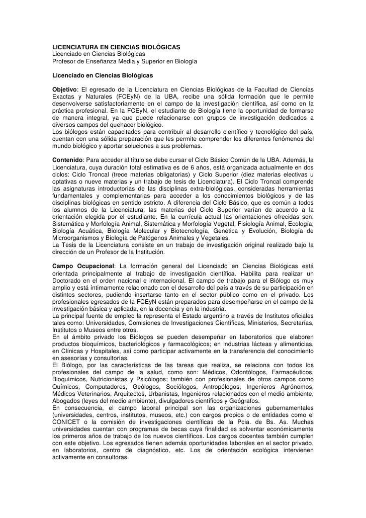 LICENCIATURA EN CIENCIAS BIOLÓGICASLicenciado en Ciencias BiológicasProfesor de Enseñanza Media y Superior en BiologíaLice...