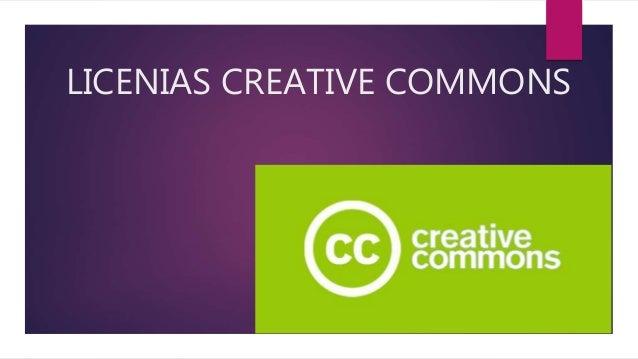 LICENIAS CREATIVE COMMONS