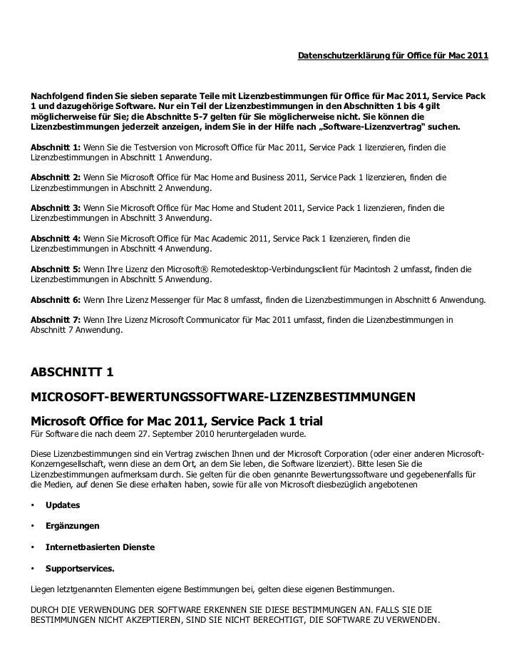 Datenschutzerklärung für Office für Mac 2011Nachfolgend finden Sie sieben separate Teile mit Lizenzbestimmungen für Office...