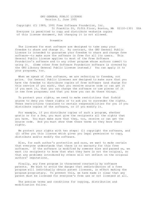 GNU GENERAL PUBLIC LICENSE                  Version 2, June 1991Copyright (C) 1989, 1991 Free Software Foundation, Inc.   ...