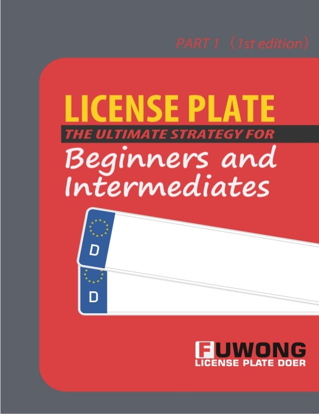 License Plate : The Ultimate Strategy For Beginners And Intermediates 2 Contents PART1. 20 KEYWORDS ABOUT LICENSE PLATE MA...