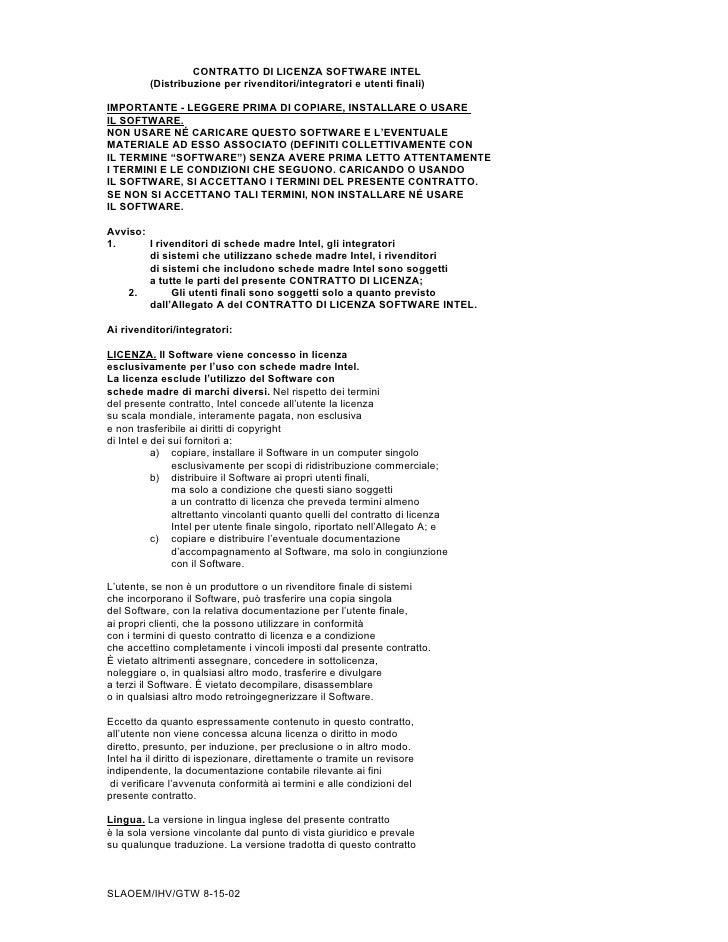 CONTRATTO DI LICENZA SOFTWARE INTEL         (Distribuzione per rivenditori/integratori e utenti finali)IMPORTANTE - LEGGER...