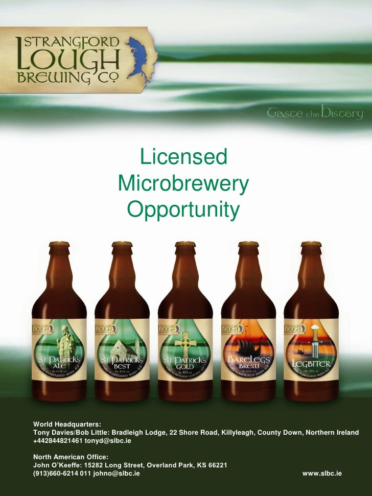 Licensed                          Microbrewery                          Opportunity     World Headquarters: Tony Davies/Bo...