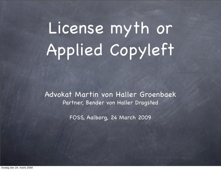 License myth or                              Applied Copyleft                               Advokat Martin von Haller Groe...