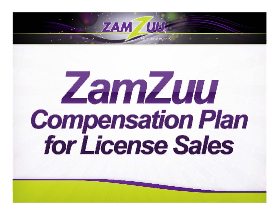 Reps pay nothing to join ZamZuu, and there is no requirement to purchase a License to become a Rep. While ZamZuu does not ...
