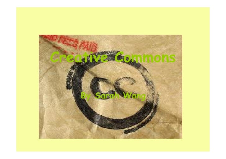 Creative Commons   By Sarah Wong