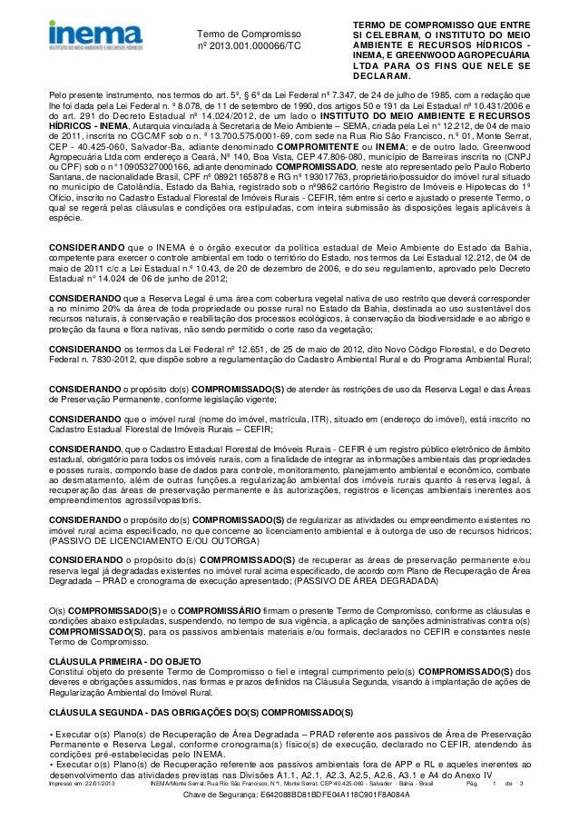 Termo de Compromisso nº 2013.001.000066/TC  TERMO DE COMPROMISSO QUE ENTRE SI CELEBRAM, O INSTITUTO DO MEIO AMBIENTE E REC...