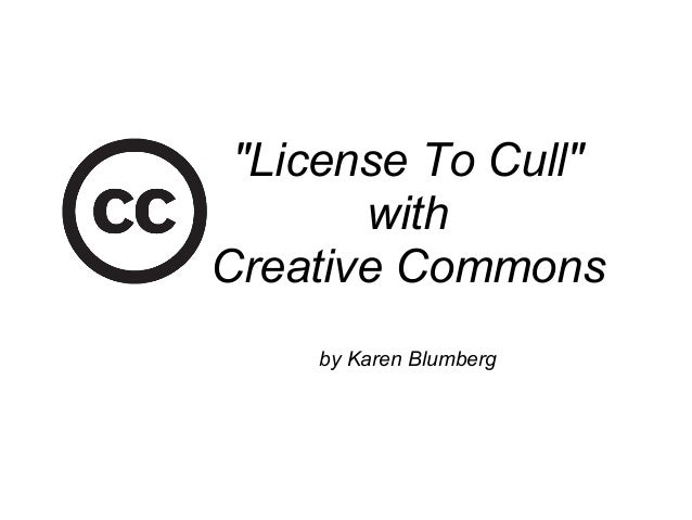 """License To Cull""withCreative Commonsby Karen Blumberg"