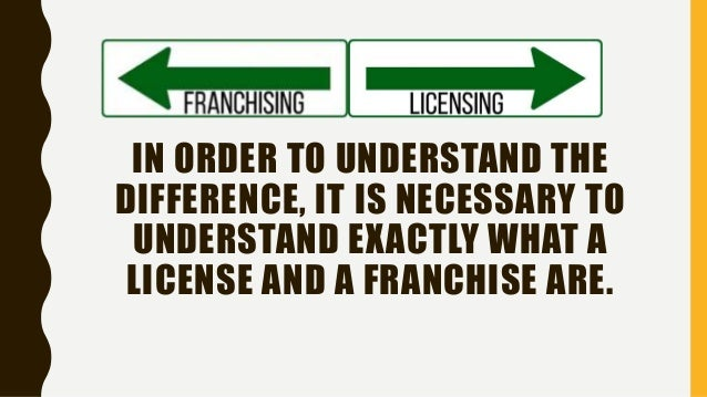 compare and contrast licensing agreements and franchising agreements The first and foremost difference between licensing and franchising is that the former is mainly associated with the production and marketing of goods while the latter is related to the service business.