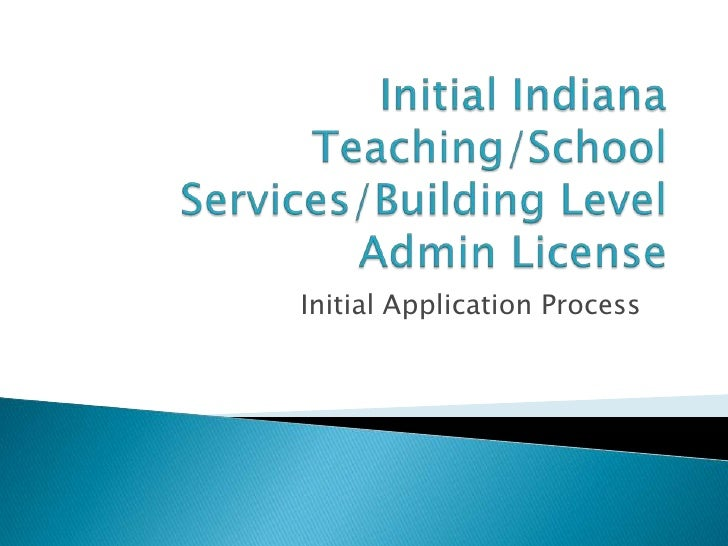 Initial Application Process