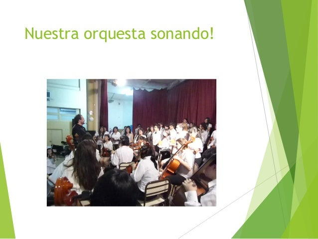 Nuestra orquesta sonando!